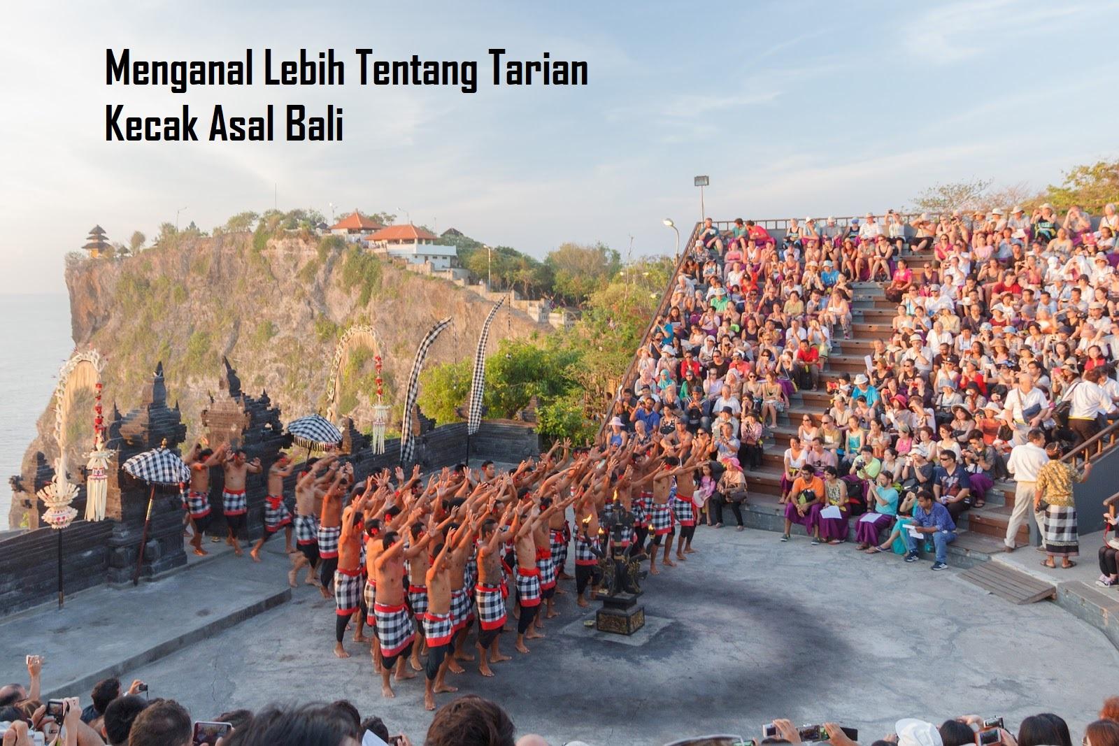 Menganal Lebih Tentang Tarian Kecak Asal Bali