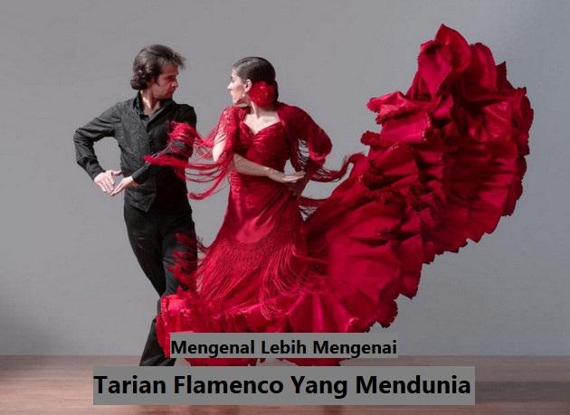 Tarian Flamenco Yang Mendunia